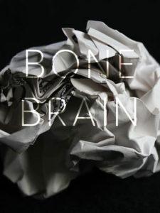 Bone Brain