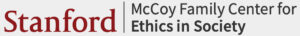 Stanford McCoy Family Center for Ethics in Society